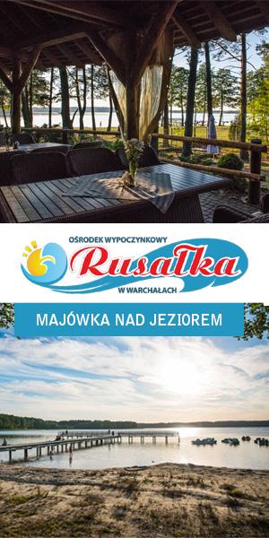 Majówka na Mazurach - Rusałka